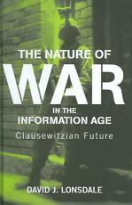 The Nature of War in the Information Age PDF