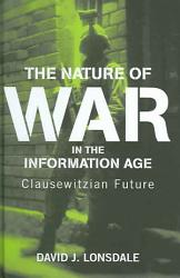 The Nature Of War In The Information Age Book PDF