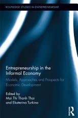 Entrepreneurship in the Informal Economy PDF
