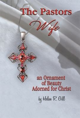 The Pastors Wife  an Ornament of Beauty Adorned for Christ PDF
