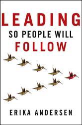 Leading So People Will Follow Book PDF