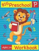 Big Preschool Workbook Ages 2 4