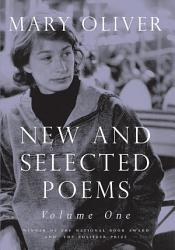 New And Selected Poems Volume One Book PDF