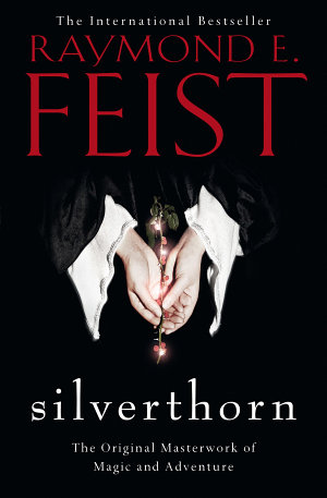 Silverthorn  The Riftwar Saga  Book 2