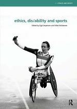 Ethics, Disability and Sports