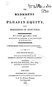The Elements of Pleas in Equity: With Precedents of Such Pleas