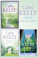 Cathy Kelly 3 Book Collection 1  Lessons in Heartbreak  Once in a Lifetime  Homecoming PDF