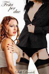Festa per due: Una fantasia BDSM lesbica erotica