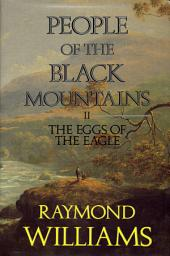 People Of The Black Mountains Vol.Ii: The Eggs of The Eagle