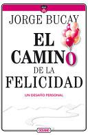 El Camino de la Felicidad PDF