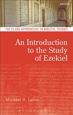 An Introduction to the Study of Ezekiel