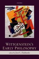 Wittgenstein s Early Philosophy PDF