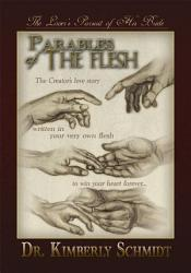 Parables Of The Flesh Book PDF