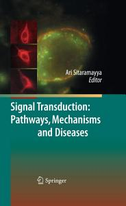 Signal Transduction  Pathways  Mechanisms and Diseases PDF
