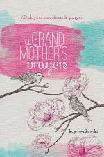 A Grandmother's Prayers