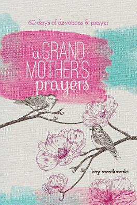 A Grandmother s Prayers