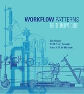 Workflow Patterns: The Definitive Guide
