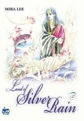 Land of Silver Rain Vol. 2