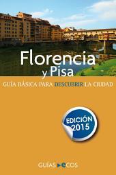 Florencia y Pisa. Edición 2015