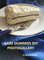 DIY cake dummies  made with love and garbage PDF