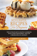 Keto Chaffle Recipes For Beginners