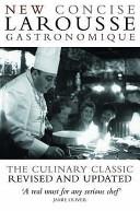 New Concise Larousse Gastronomique