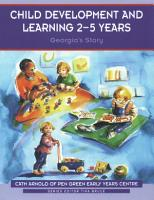 Child Development and Learning 2 5 Years PDF