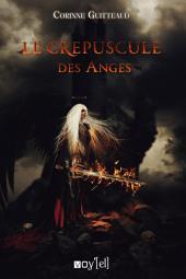 Le Crépuscule des Anges: Un enquête mystique