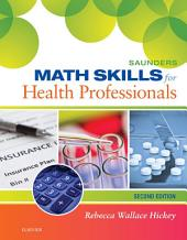Saunders Math Skills for Health Professionals - E-Book: Edition 2