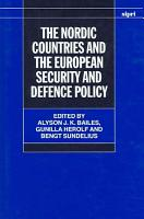 The Nordic Countries and the European Security and Defence Policy PDF