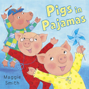 Pigs in Pajamas PDF