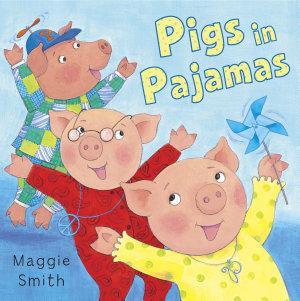Pigs in Pajamas PDF