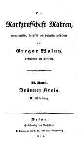 Die Markgrafschaft Mähren: Brünner Kreis, Band 2,Ausgabe 2