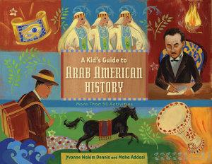 A Kid s Guide to Arab American History PDF