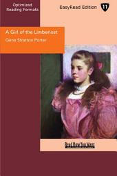 A Girl of the Limberlost: Easyread Edition