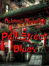 Pell Street Blues