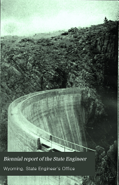 Biennial Report of the State Engineer to the Governor of Wyoming: Issue 10