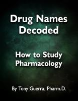 Drug Names Decoded  How to Study Pharmacology PDF