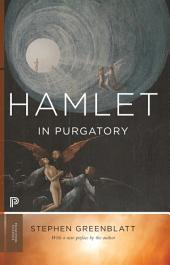 Hamlet in Purgatory: Expanded Edition