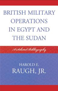 British Military Operations in Egypt and the Sudan PDF