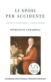 Li sposi per accidente (Canto&piano - Vocal score)