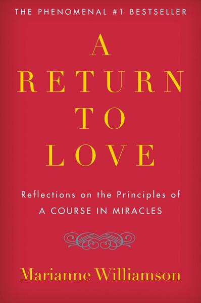 Download A Return to Love Book