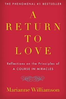 A Return to Love Book