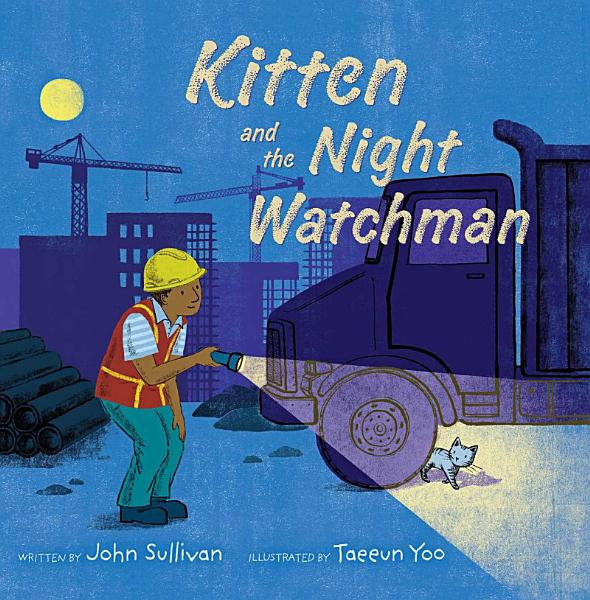 Download Kitten and the Night Watchman Book