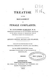 A Treatise on the Management of Female Complaints