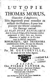 L'utopie de Thomas Morus, chancelier d'Angleterre, idée ingenieuse... [trad. par Gueudeville]