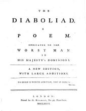 The Diaboliad: A Poem. Dedicated to the Worst Man in His Majesty's Dominions