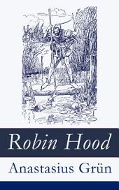 Robin Hood: Ein Balladenkranz nach altenglischen Volksliedern