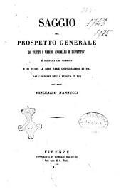 Saggio del prospetto generale di tutti i verbi anomali e difettivi si semplici che composti e di tutte le loro varie configurazioni di voci dall'origine della lingua in poi del Prof. Vincenzio Nannucci