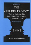 The CHILDES Project: Transcription format and programs